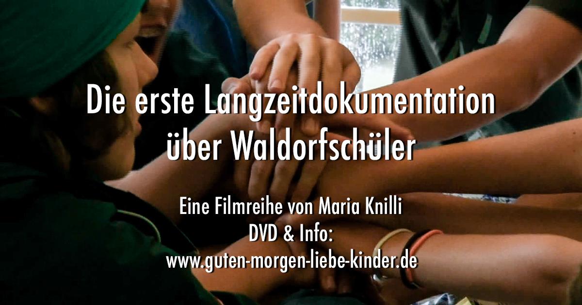 Erste Langzeitdokumentation über Waldorfschüler Film