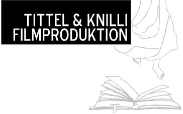 Tittel & Knilli Filmproduktion